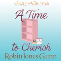 A Time to Cherish by Robin Jones Gunn audiobook