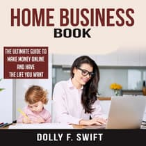 Home Business Book by Dolly F. Swift audiobook