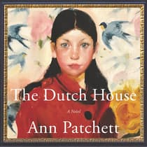 The Dutch House by Ann Patchett audiobook