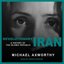Revolutionary Iran by Michael Axworthy audiobook