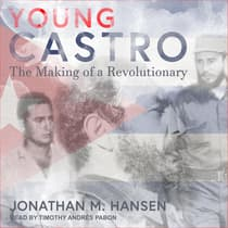 Young Castro by Jonathan M. Hansen audiobook