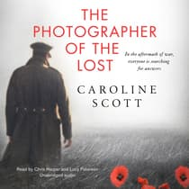 The Photographer of the Lost by Caroline Scott audiobook