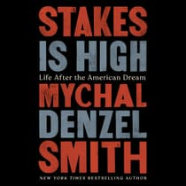 Stakes Is High by Mychal Denzel Smith audiobook
