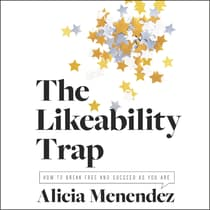 The Likeability Trap by Alicia Menendez audiobook