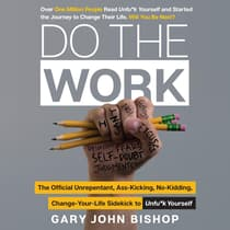 Do the Work by Gary John Bishop audiobook