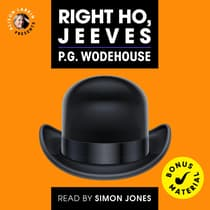 Right Ho, Jeeves by P. G. Wodehouse audiobook