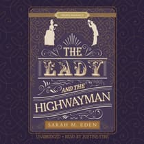 The Lady and the Highwayman by Sarah M. Eden audiobook