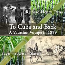 To Cuba and Back by Richard Henry Dana audiobook