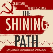 The Shining Path by Orin Starn audiobook