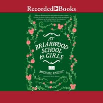 At Briarwood School for Girls by Michael Knight audiobook