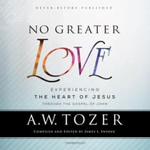 No Greater Love by A. W. Tozer audiobook