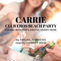 Carrie: Club Eros Beach Party by Abigail Andrews audiobook