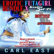 Erotic Futagirl Bundle X by Carl  audiobook