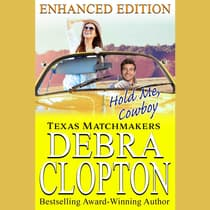 Hold Me, Cowboy by Debra Clopton audiobook