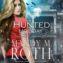 Hunted Holiday by Mandy M. Roth audiobook