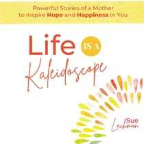 Life Is A Kaleidoscope by Sue Lachman audiobook