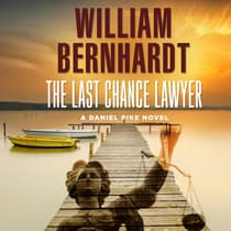 The Last Chance Lawyer by William Bernhardt audiobook