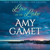 Love on the Lake Box Set by Amy Gamet audiobook