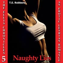 Naughty Lies by T.E. Robbens audiobook