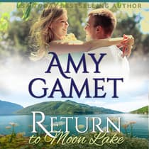 Return to Moon Lake by Amy Gamet audiobook