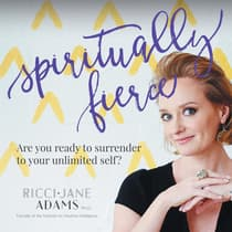 Spiritually Fierce by Ricci-Jane Adams audiobook