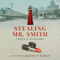 Stealing Mr. Smith by Tanya E Williams audiobook