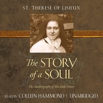 The Story of a Soul by St. Therese of Lisieux audiobook