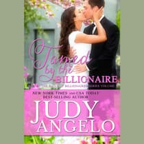 Tamed by the Billionaire by Judy Angelo audiobook