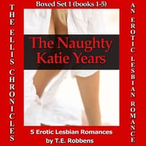 The Naughty Katie Years by T.E. Robbens audiobook