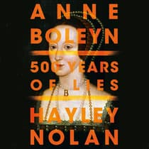 Anne Boleyn by Hayley Nolan audiobook