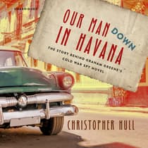 Our Man Down in Havana by Christopher Hull audiobook