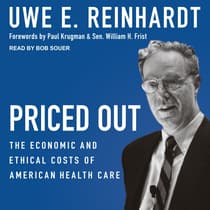Priced Out by Uwe E. Reinhardt audiobook