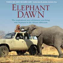 Elephant Dawn by Sharon Pincott audiobook