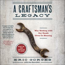A Craftsman's Legacy by Eric Gorges audiobook