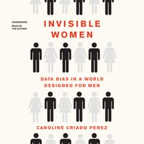Invisible Women by Caroline Criado Perez audiobook