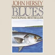 Blues by John Hersey audiobook