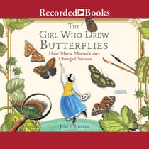 The Girl Who Drew Butterflies by Joyce Sidman audiobook