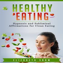Healthy Eating by Elizabeth Snow audiobook
