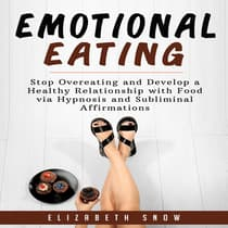 Emotional Eating by Elizabeth Snow audiobook