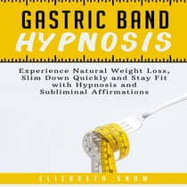Gastric Band Hypnosis by Elizabeth Snow audiobook