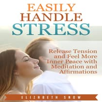 Easily Handle Stress by Elizabeth Snow audiobook