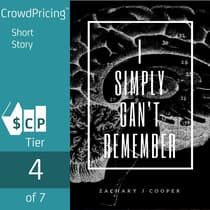 I Simply Can't Remember by Zachary J Cooper audiobook