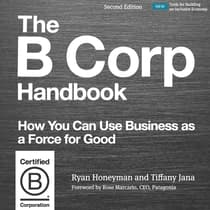 The B Corp Handbook, Second Edition by Ryan Honeyman audiobook