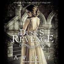 Dusk's Revenge by A. W. Exley audiobook