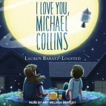 I Love You, Michael Collins by Lauren Baratz-Logsted audiobook