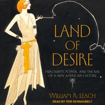 Land of Desire by William R. Leach audiobook