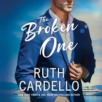 The Broken One by Ruth Cardello audiobook