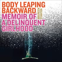 Body Leaping Backward by Maureen Stanton audiobook