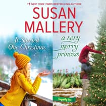 It Started One Christmas & A Very Merry Princess by Susan Mallery audiobook