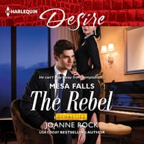 The Rebel by Joanne Rock audiobook